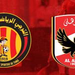 القنوات الناقلة مباراة الأهلي والترجي مباشرة اليوم 22/8/2015